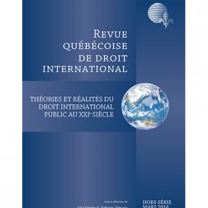 Hors-série mars 2016 – Théories et réalités du droit international public au XXIe siècle
