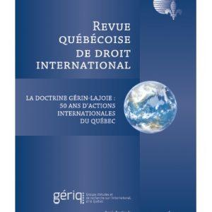 Hors-série juin 2016 - La doctrine Gérin-Lajoie: 50 ans d'actions internationales du Québec